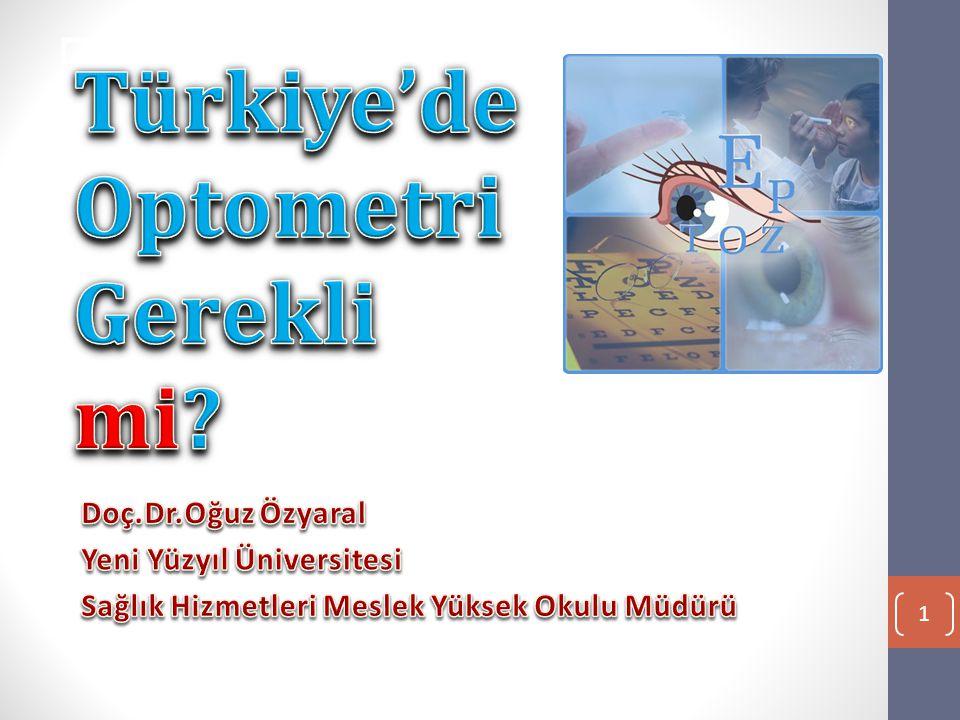 Türkiye'de Optometri Gerekli mi