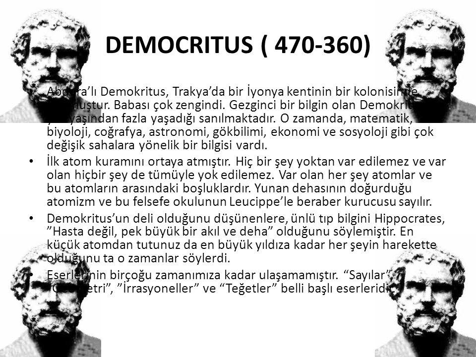 DEMOCRITUS ( 470-360)