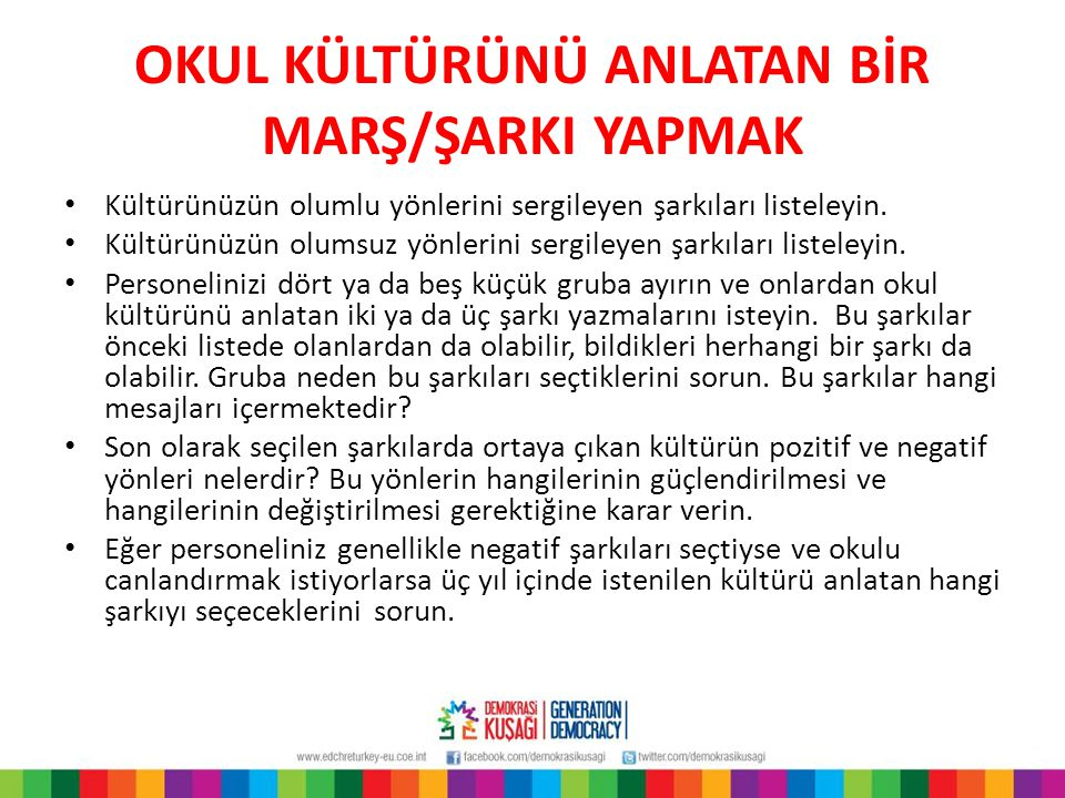 OKUL KÜLTÜRÜNÜ ANLATAN BİR MARŞ/ŞARKI YAPMAK