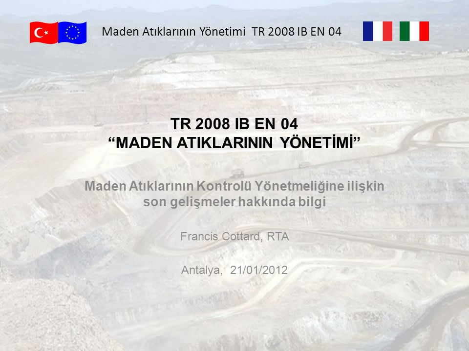 TR 2008 IB EN 04 MADEN ATIKLARININ YÖNETİMİ