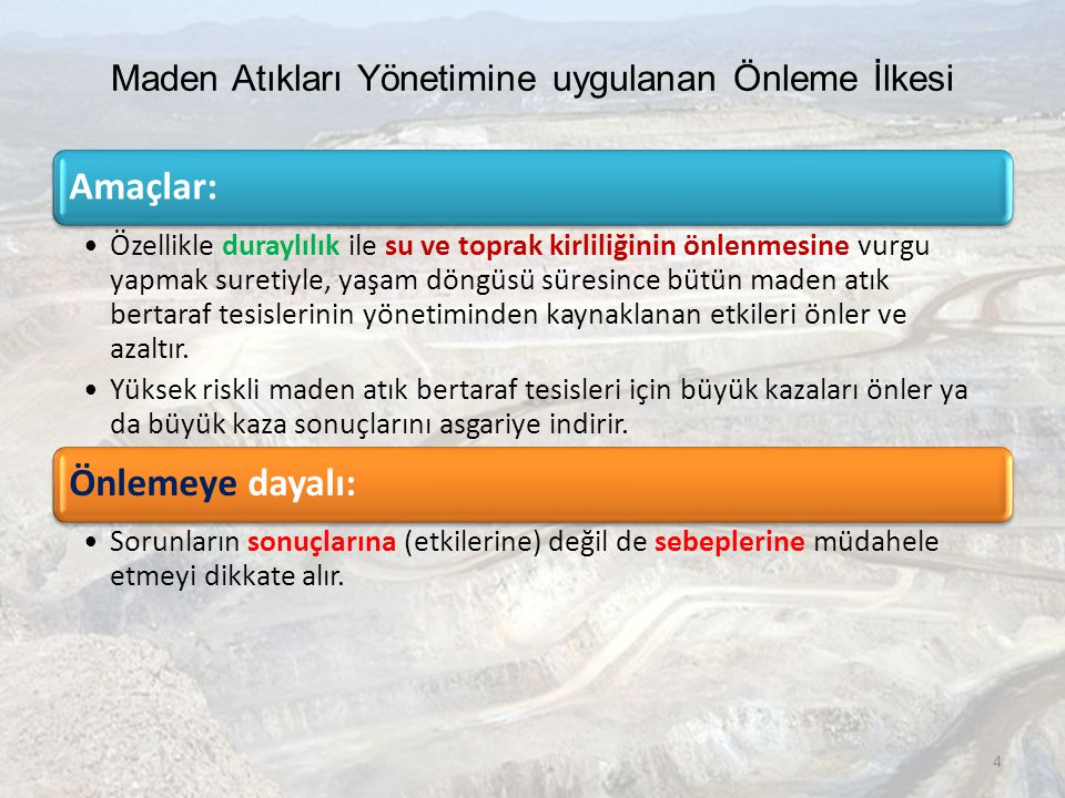 Maden Atıkları Yönetimine uygulanan Önleme İlkesi