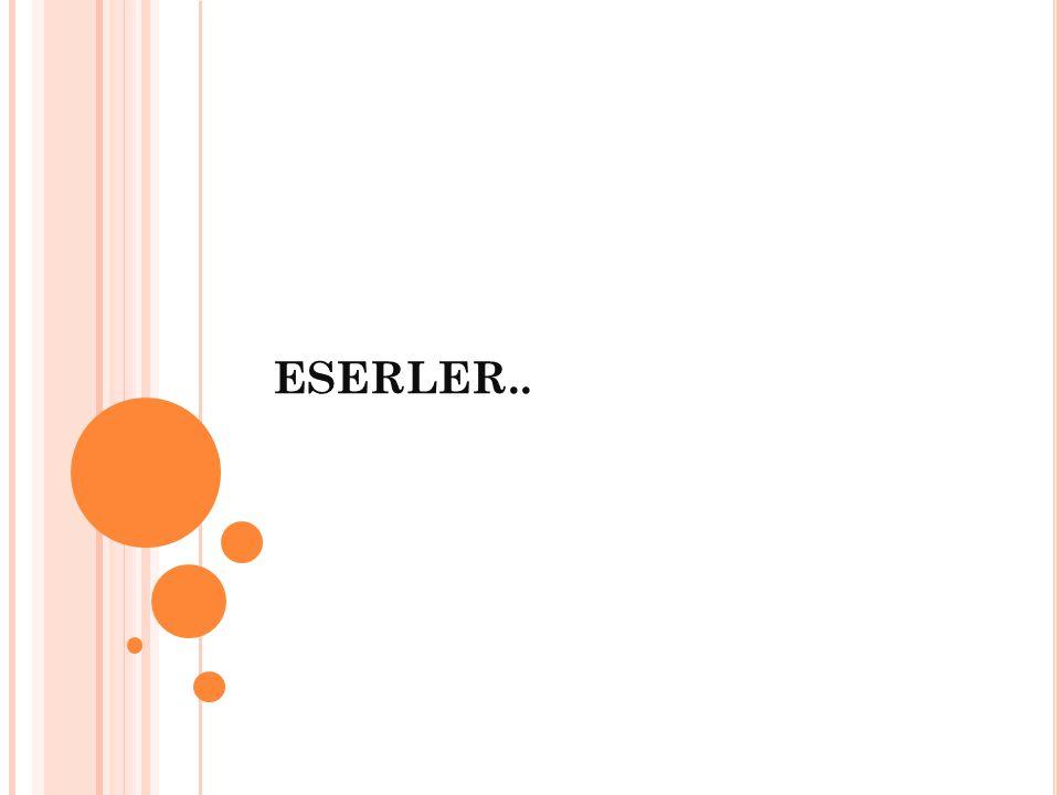 ESERLER..