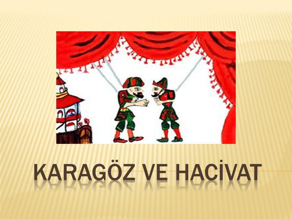 KARAGÖZ ve HACİVAT