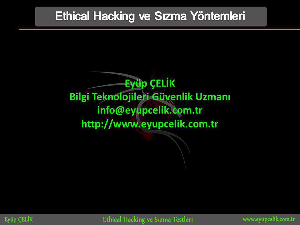 Ethical Hacking ve Sızma Yöntemleri