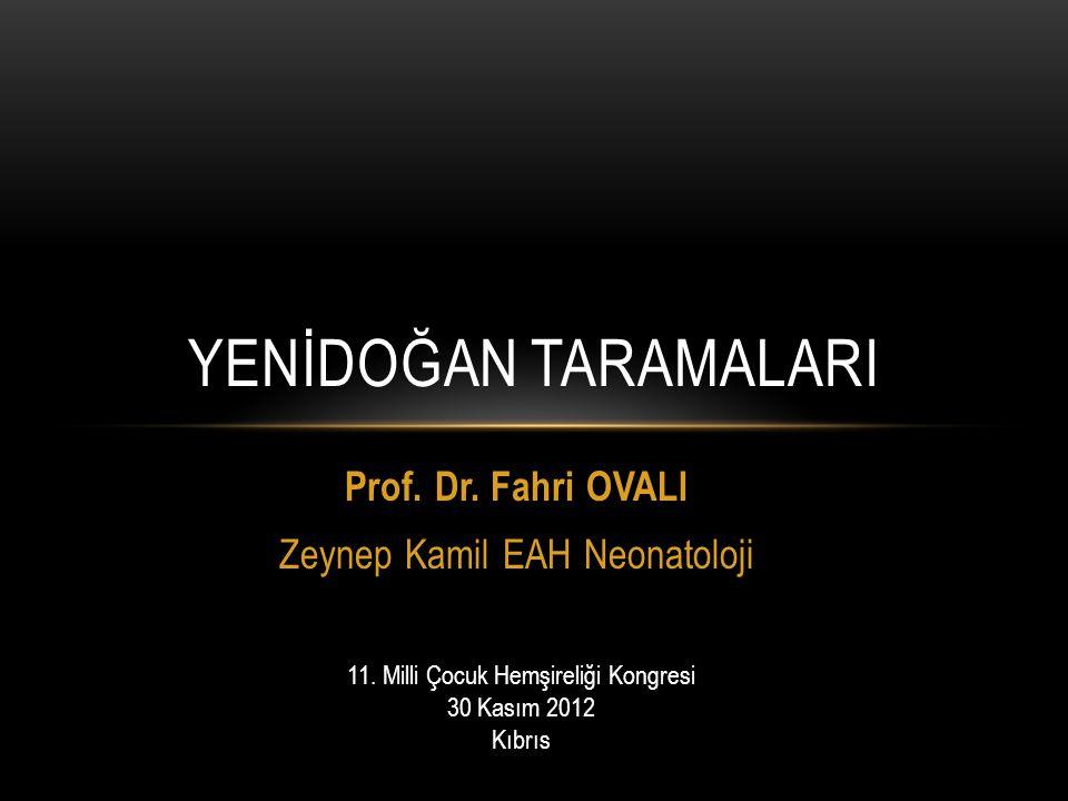 Prof. Dr. Fahri OVALI Zeynep Kamil EAH Neonatoloji