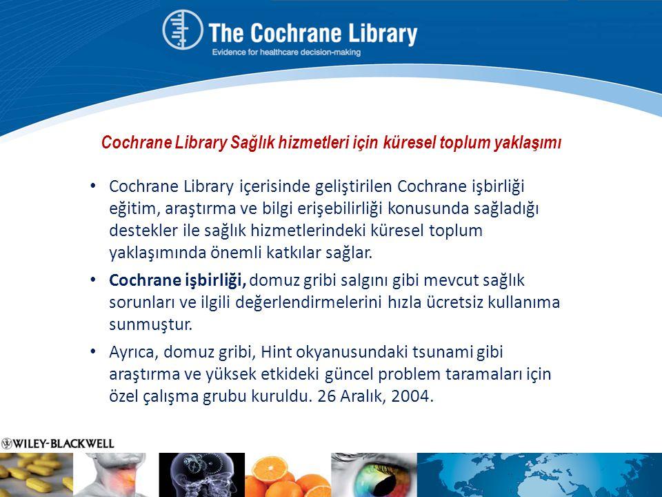 Cochrane Library Sağlık hizmetleri için küresel toplum yaklaşımı