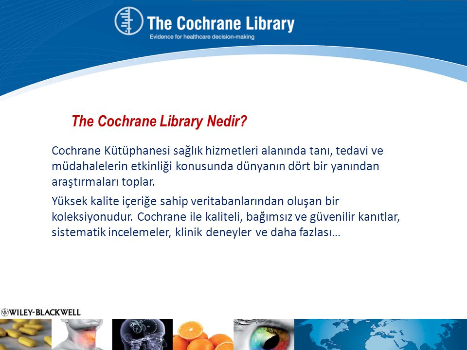 The Cochrane Library Nedir