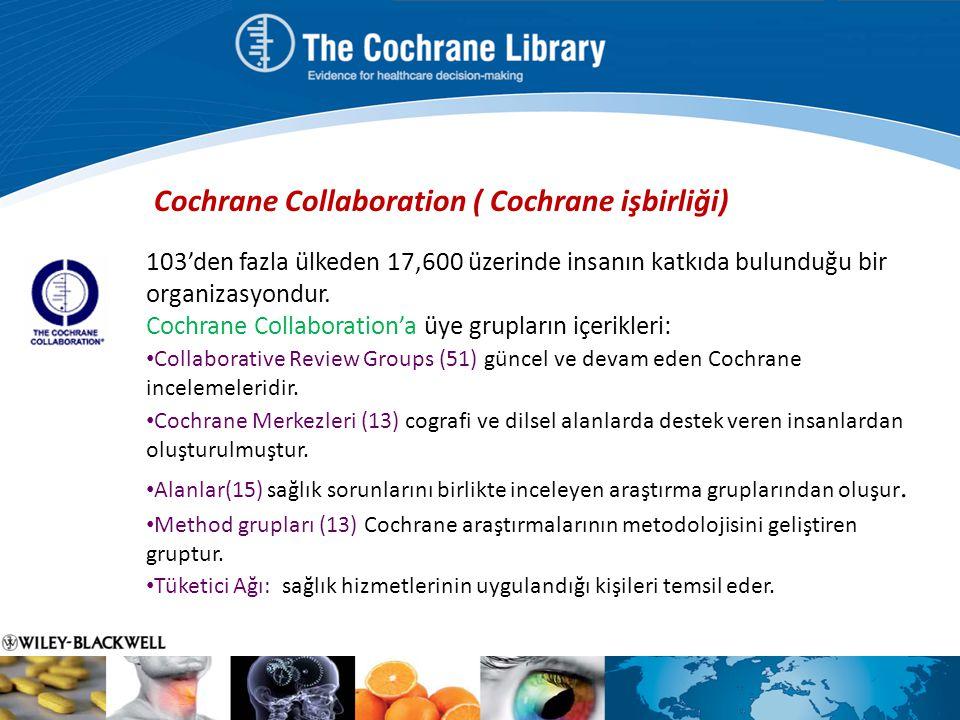 Cochrane Collaboration ( Cochrane işbirliği)