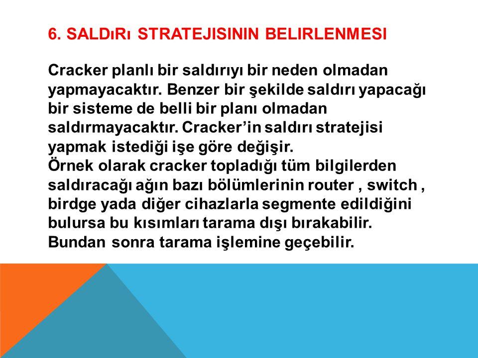 6. Saldırı Stratejisinin Belirlenmesi