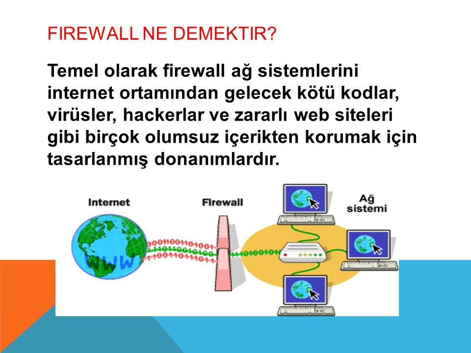 Firewall Ne Demektir