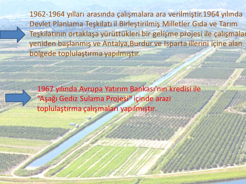 1962-1964 yılları arasında çalışmalara ara verilmiştir
