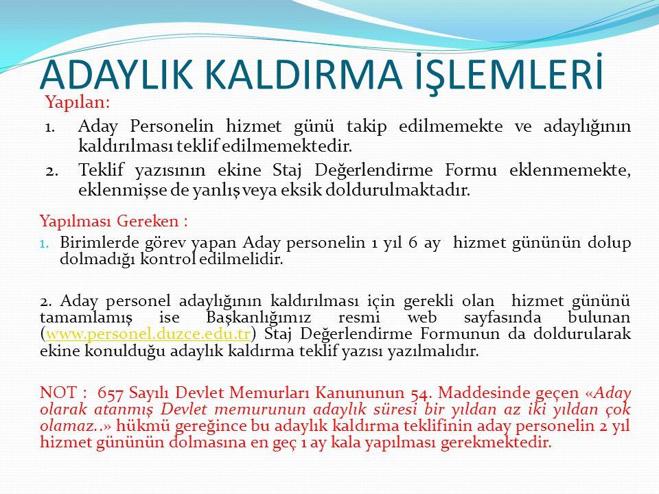 ADAYLIK KALDIRMA İŞLEMLERİ