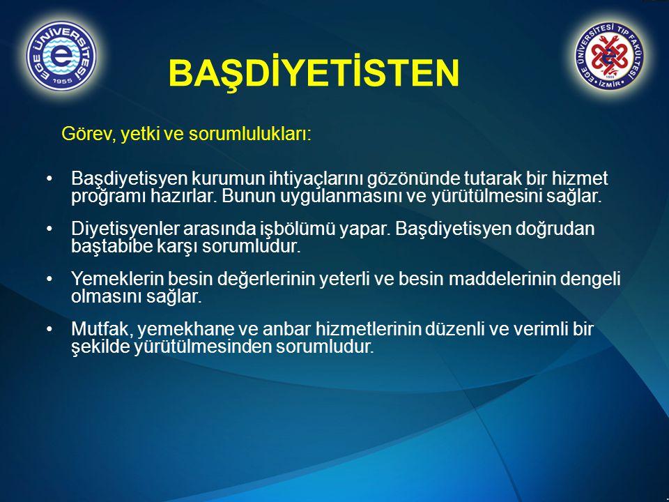 BAŞDİYETİSTEN Görev, yetki ve sorumlulukları: