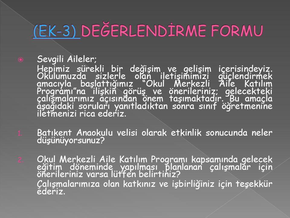 (EK-3) DEĞERLENDİRME FORMU
