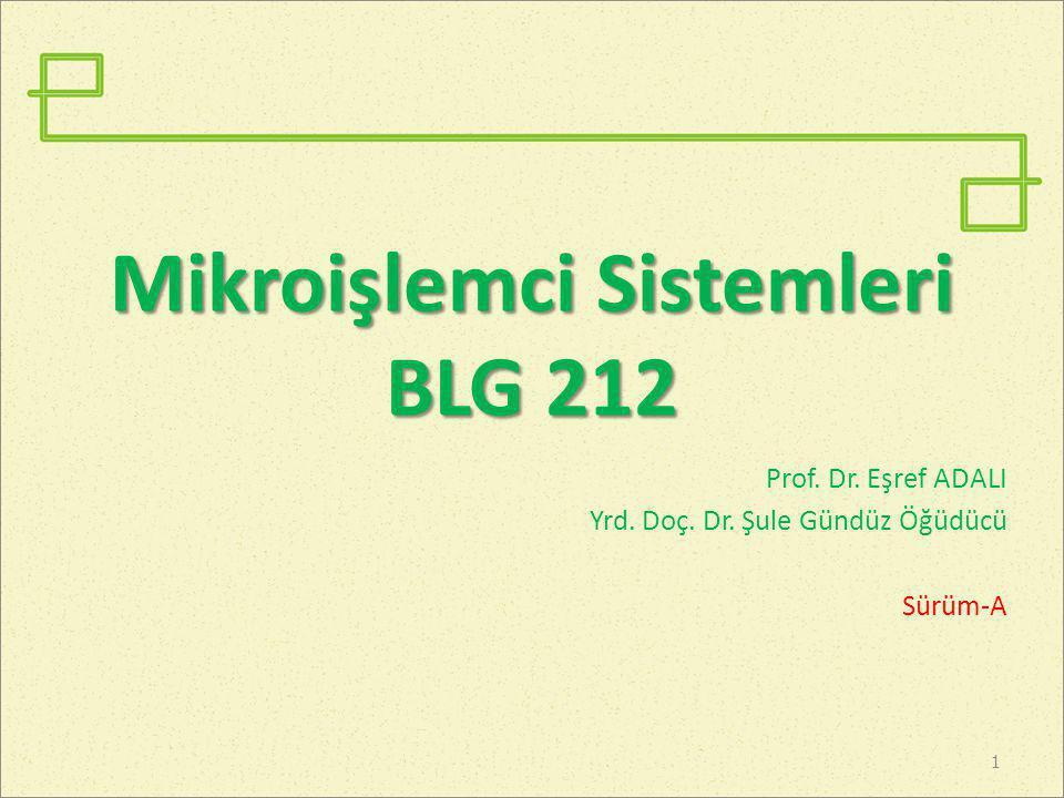Mikroişlemci Sistemleri BLG 212
