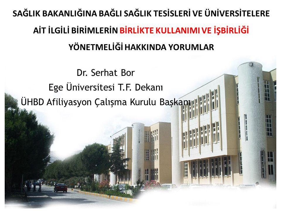 Dr. Serhat Bor Ege Üniversitesi T.F. Dekanı