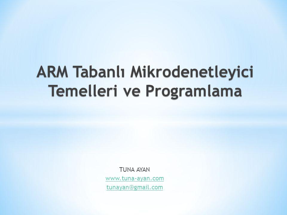 ARM Tabanlı Mikrodenetleyici Temelleri ve Programlama