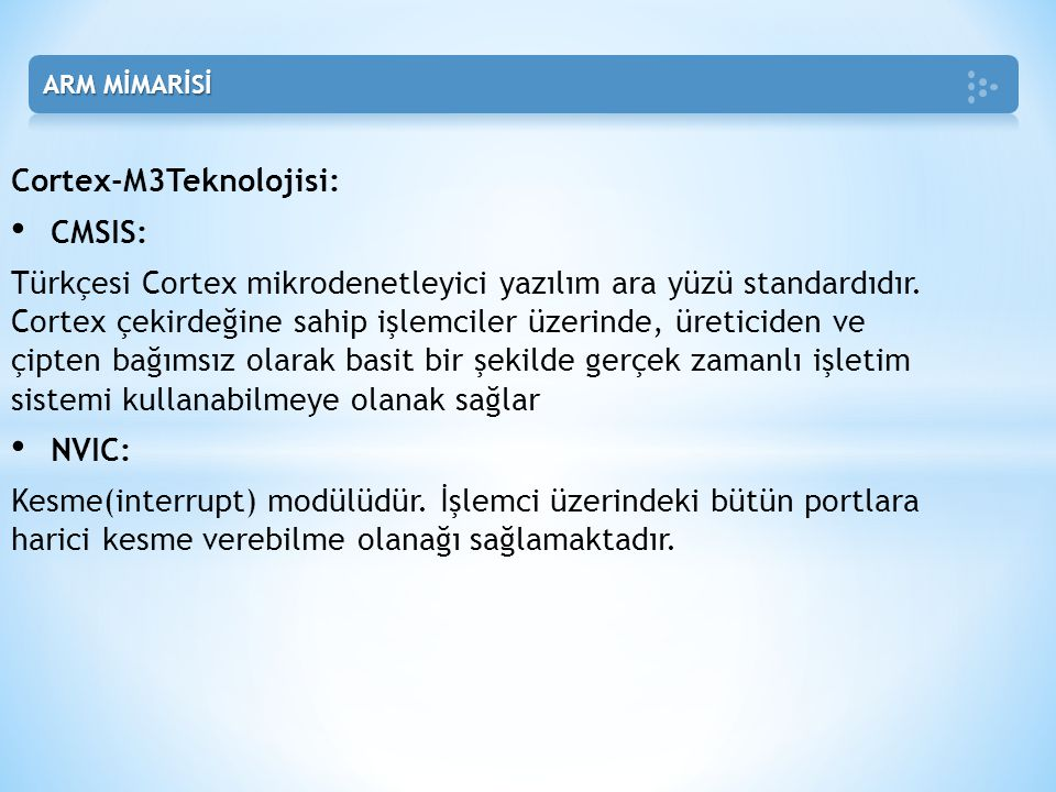Cortex-M3Teknolojisi: CMSIS: