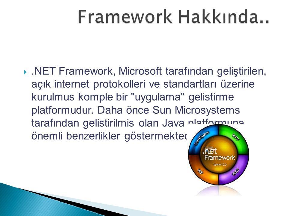 Framework Hakkında..