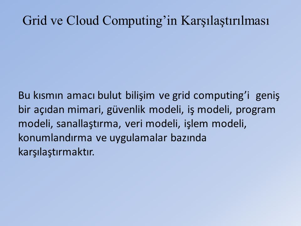 Grid ve Cloud Computing'in Karşılaştırılması