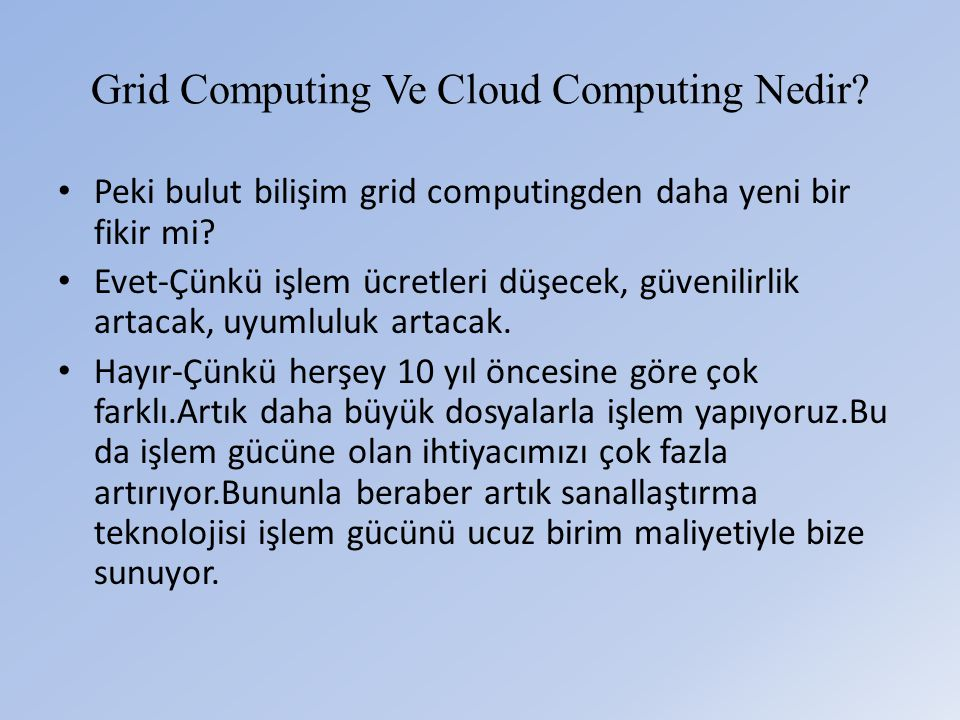 Grid Computing Ve Cloud Computing Nedir