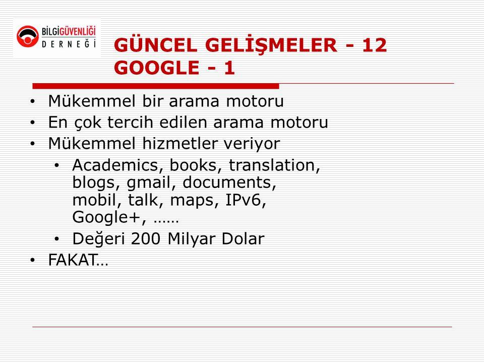 GÜNCEL GELİŞMELER - 12 GOOGLE - 1