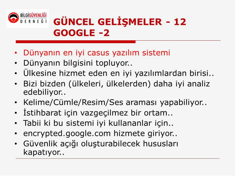 GÜNCEL GELİŞMELER - 12 GOOGLE -2