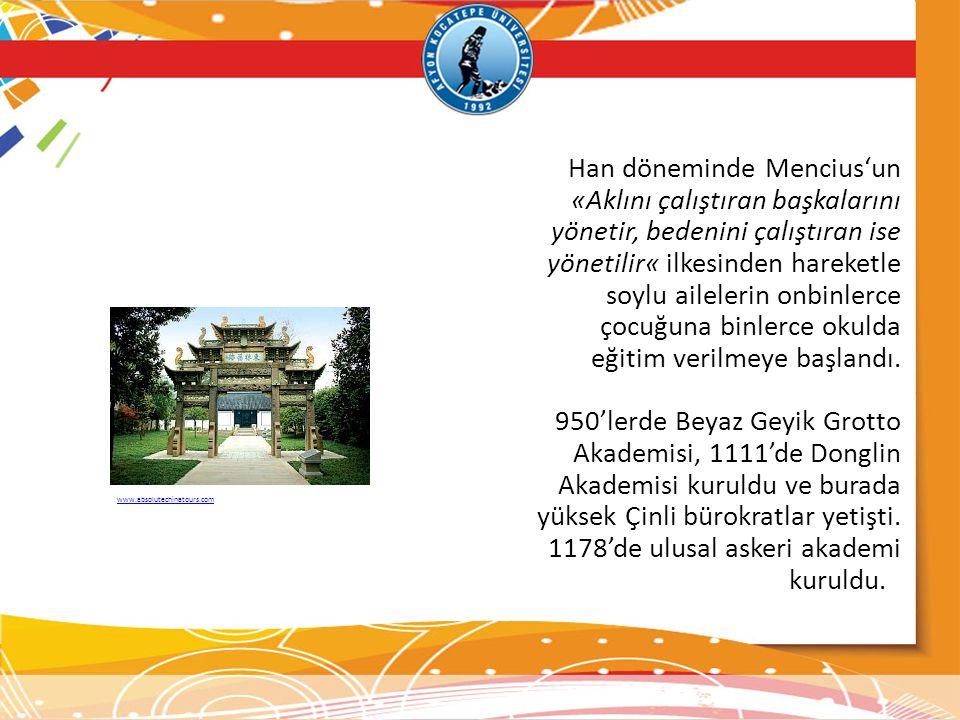 Han döneminde Mencius'un «Aklını çalıştıran başkalarını yönetir, bedenini çalıştıran ise yönetilir« ilkesinden hareketle soylu ailelerin onbinlerce çocuğuna binlerce okulda eğitim verilmeye başlandı.