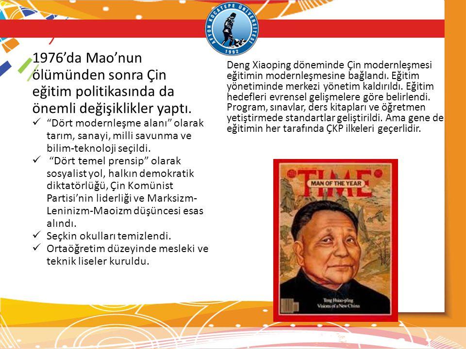 1976'da Mao'nun ölümünden sonra Çin eğitim politikasında da önemli değişiklikler yaptı.