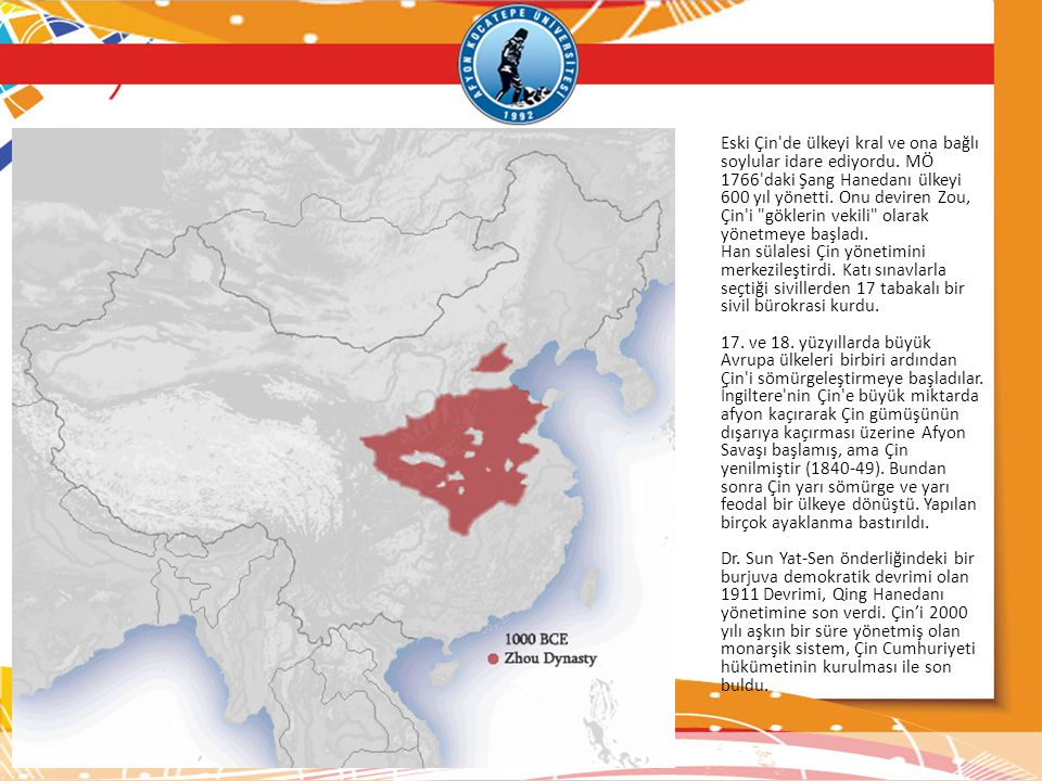 Eski Çin de ülkeyi kral ve ona bağlı soylular idare ediyordu