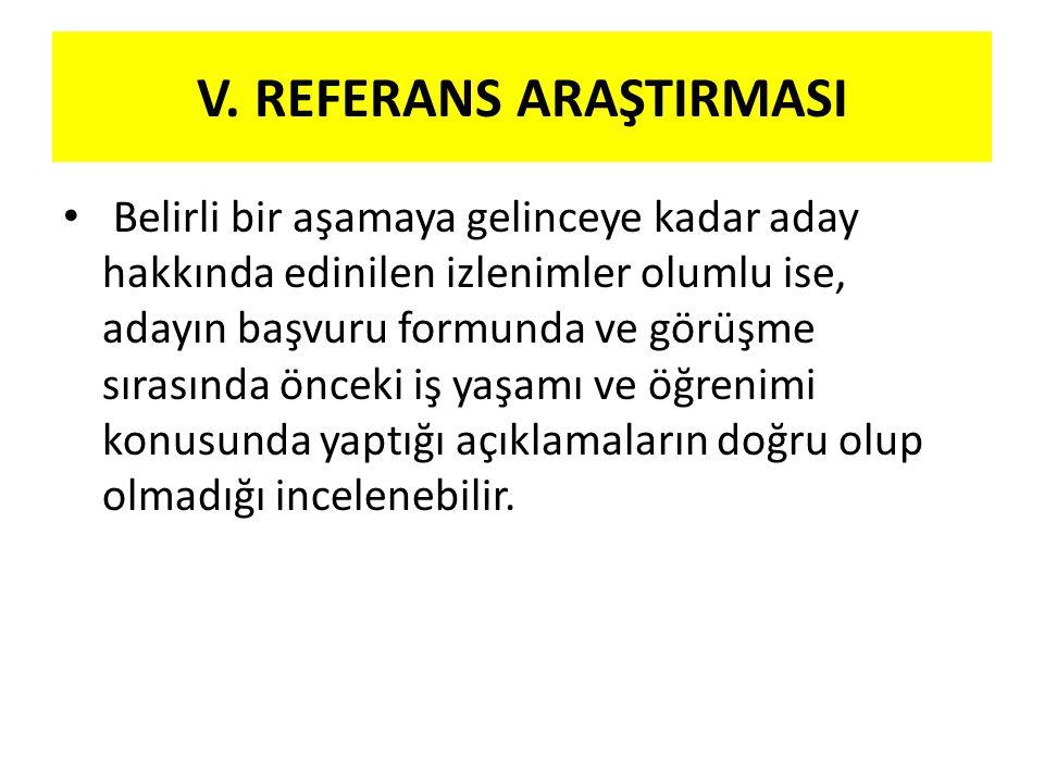 V. REFERANS ARAŞTIRMASI
