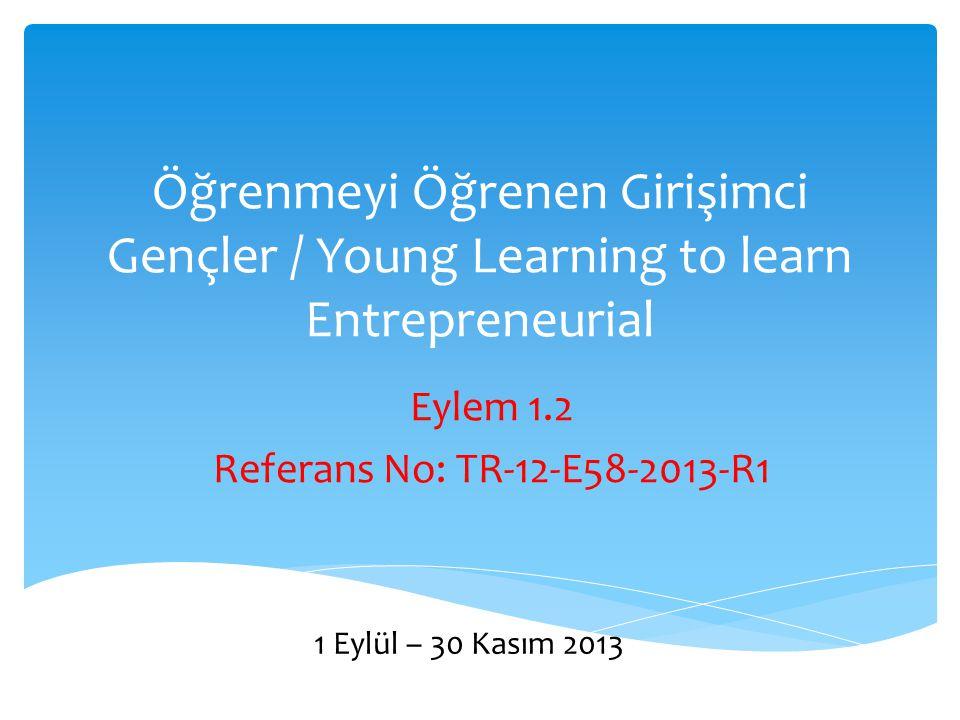 Eylem 1.2 Referans No: TR-12-E58-2013-R1