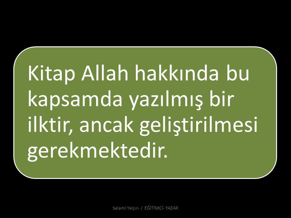 Selami Yalçın / EĞİTİMCİ- YAZAR