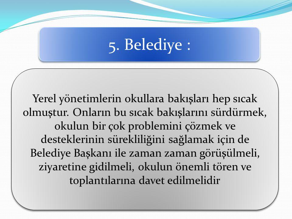 5. Belediye :
