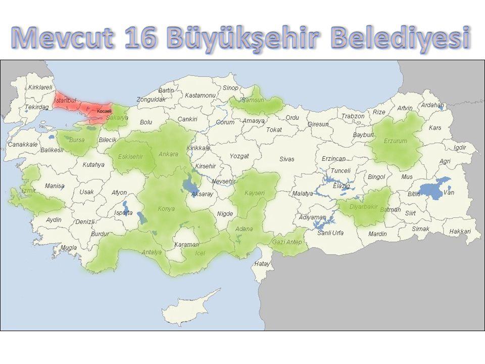 Mevcut 16 Büyükşehir Belediyesi
