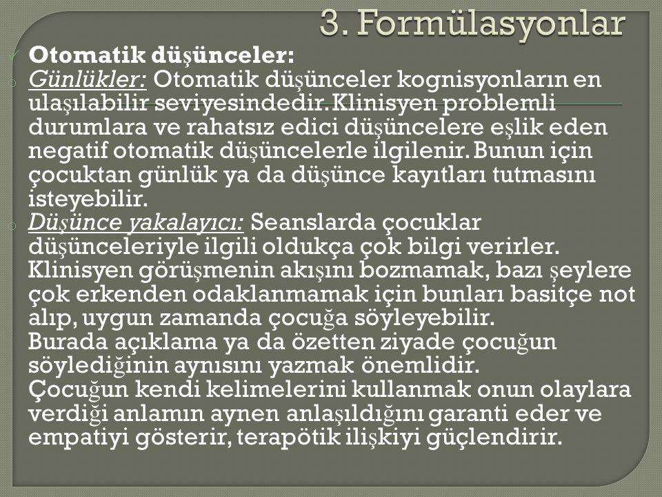 3. Formülasyonlar Otomatik düşünceler: