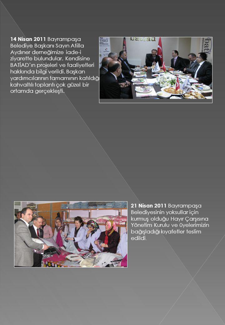 14 Nisan 2011 Bayrampaşa Belediye Başkanı Sayın Atilla Aydıner derneğimize iade-i ziyarette bulundular. Kendisine BATİAD'ın projeleri ve faaliyetleri hakkında bilgi verildi. Başkan yardımcılarının tamamının katıldığı kahvaltılı toplantı çok güzel bir ortamda gerçekleşti.