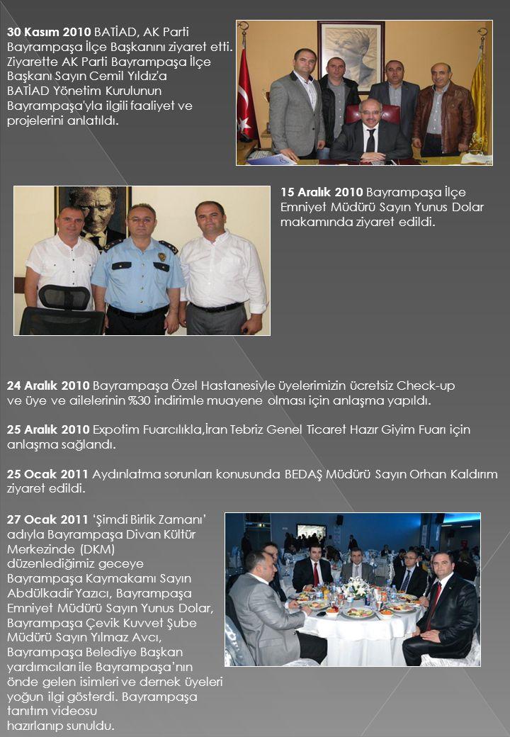30 Kasım 2010 BATİAD, AK Parti Bayrampaşa İlçe Başkanını ziyaret etti.