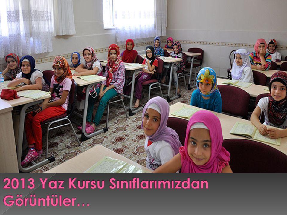 2013 Yaz Kursu Sınıflarımızdan Görüntüler…