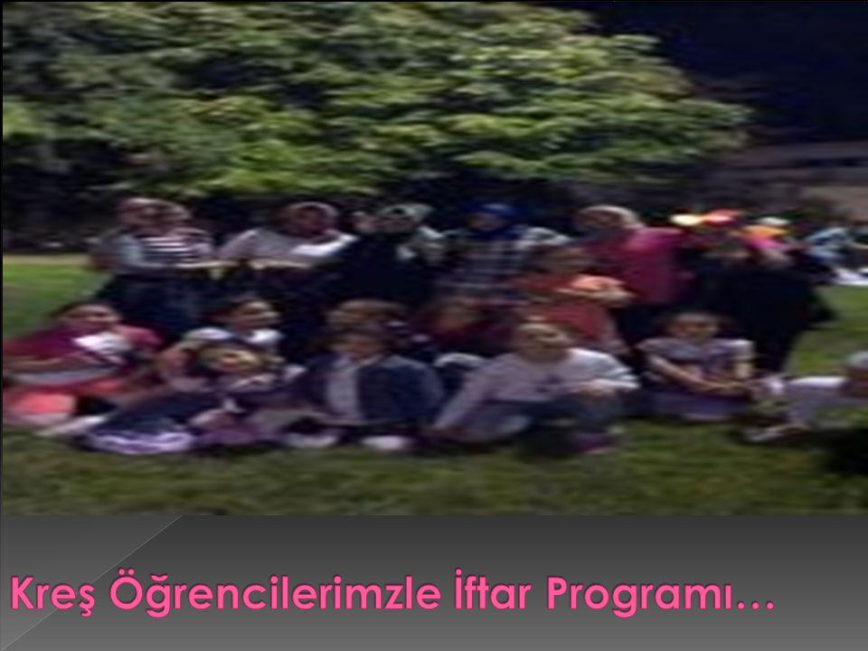 Kreş Öğrencilerimzle İftar Programı…
