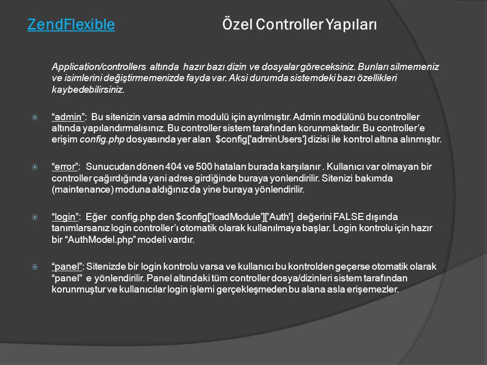 ZendFlexible Özel Controller Yapıları