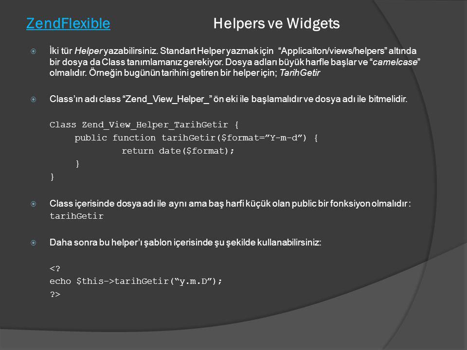 ZendFlexible Helpers ve Widgets