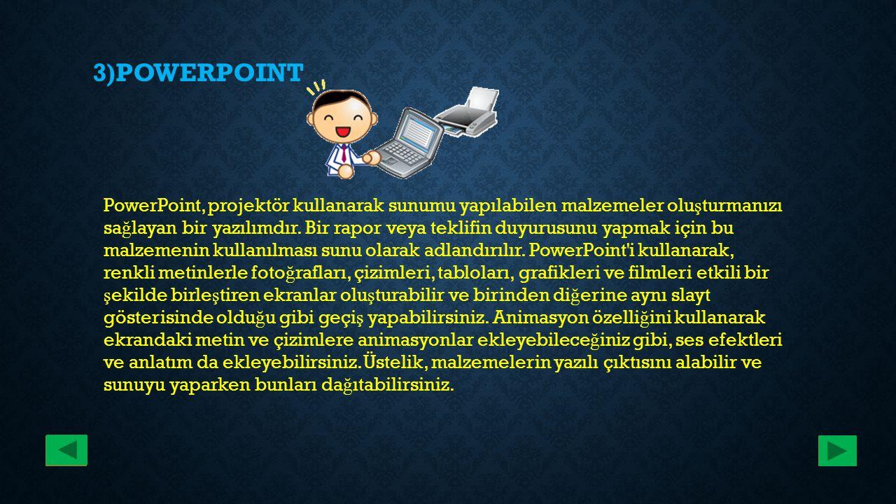 3)POWERPOINT