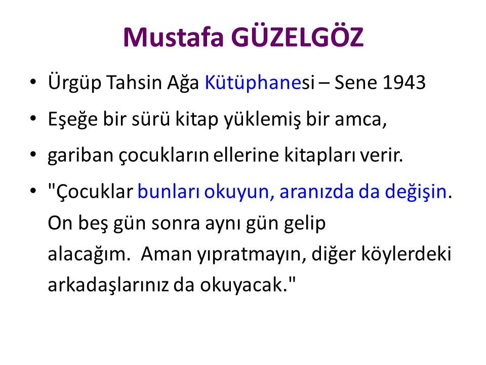 Mustafa GÜZELGÖZ Ürgüp Tahsin Ağa Kütüphanesi – Sene 1943