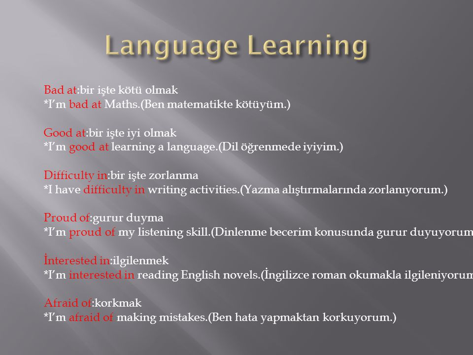 Language Learning Bad at:bir işte kötü olmak