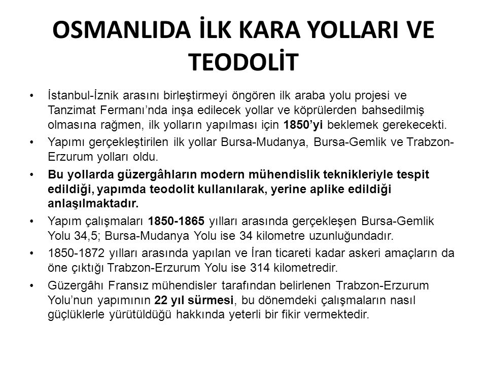 OSMANLIDA İLK KARA YOLLARI VE TEODOLİT