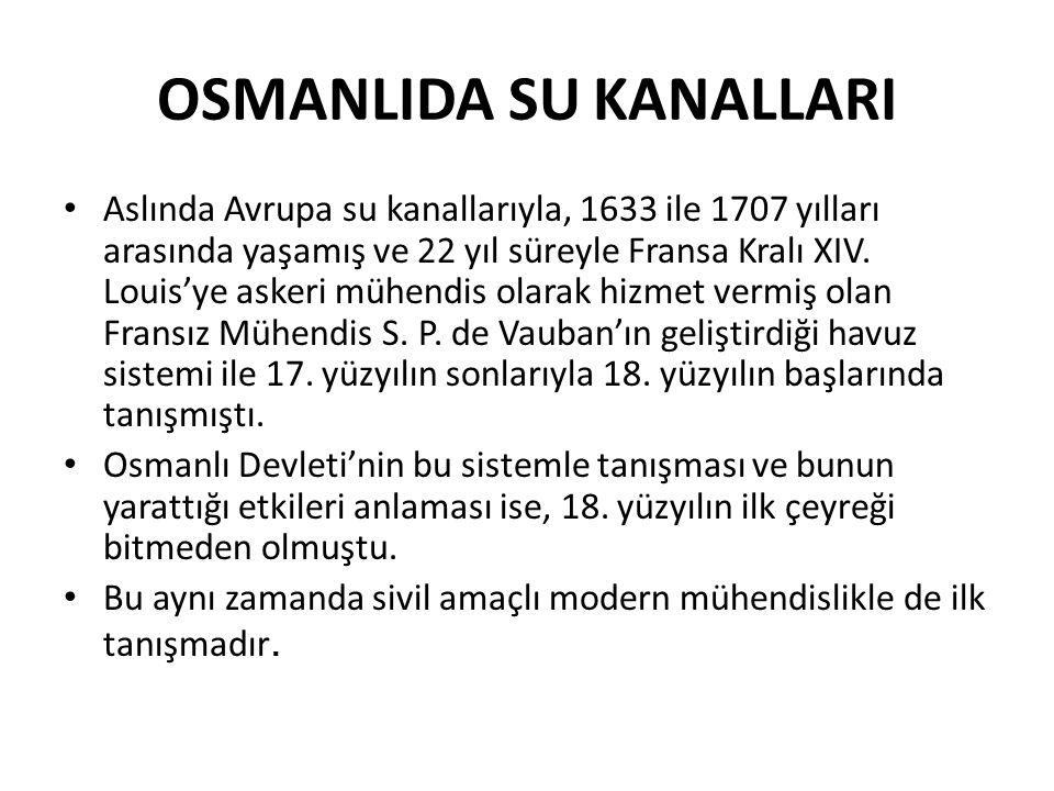 OSMANLIDA SU KANALLARI