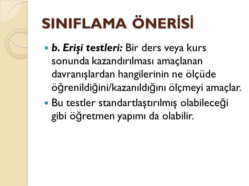 SINIFLAMA ÖNERİSİ