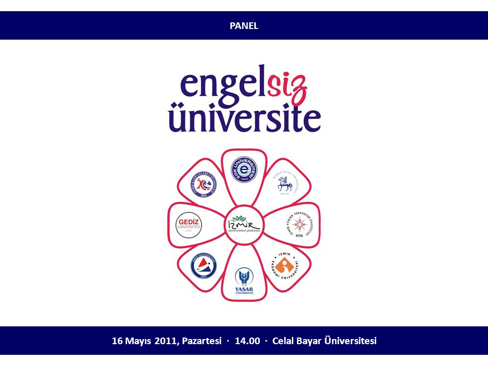 16 Mayıs 2011, Pazartesi ∙ 14.00 ∙ Celal Bayar Üniversitesi