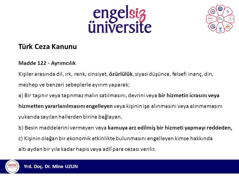 Türk Ceza Kanunu Madde 122 - Ayrımcılık